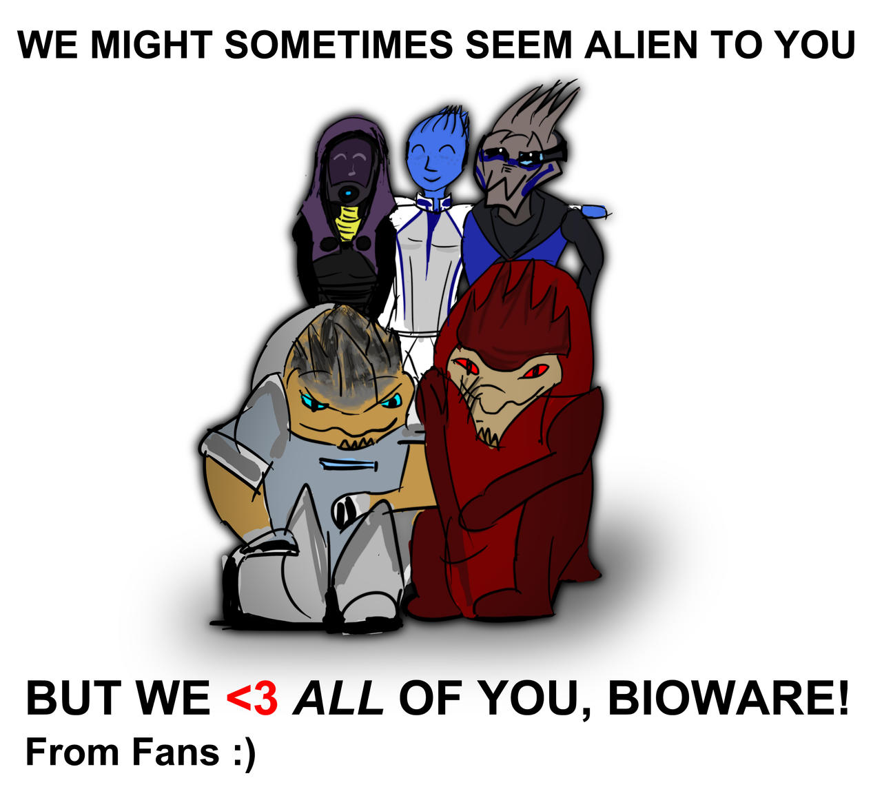 Message to BioWare Garrus Tali Liara Grunt Wrex by AwakeNight