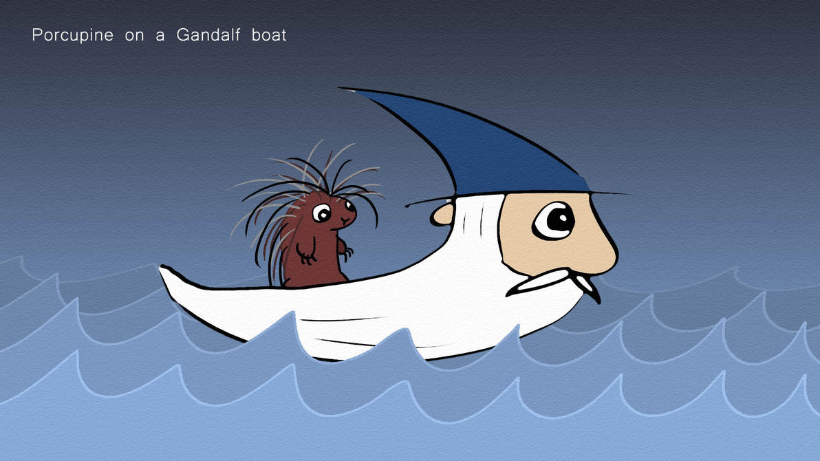 Gandalf Boat Porcupine by AwakeNight