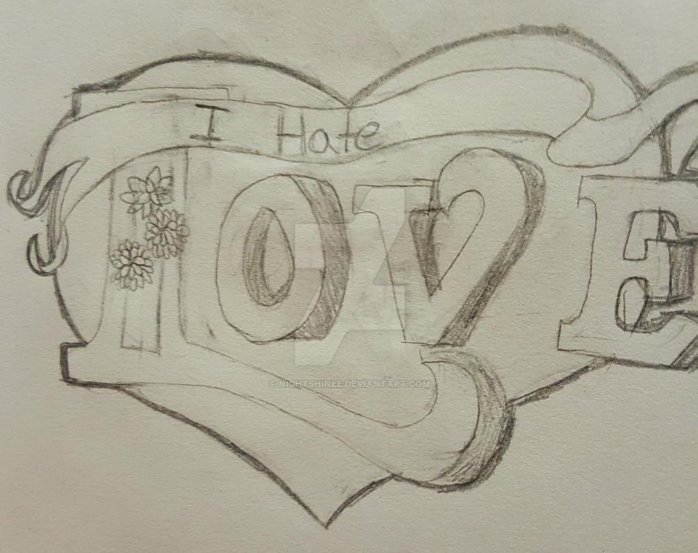 I hate love sketch by nightshinee