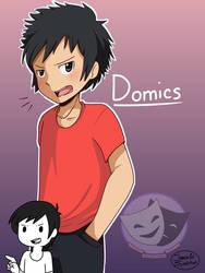 Domics  by JirachiAtSundown