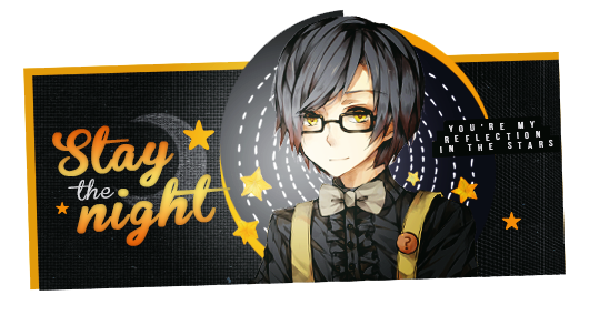 Signature l Stay The Night by Asunaw