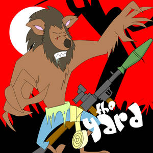 The Yard - Werewolf with RPG