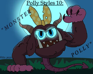 Polly Styles 10: Monster Polly by FHixFimArt