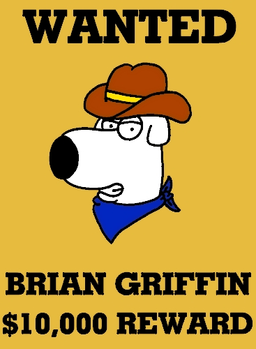 Wanted Brian by BrianGriffinFan