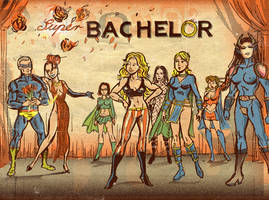 Enter: The Super Bachelor by TheCosmicBeholder