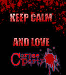 Keep Calm and Love Corpse Party
