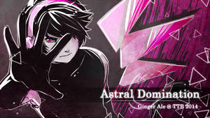 Ginger Ale : Astral Domination @ TTB 2014