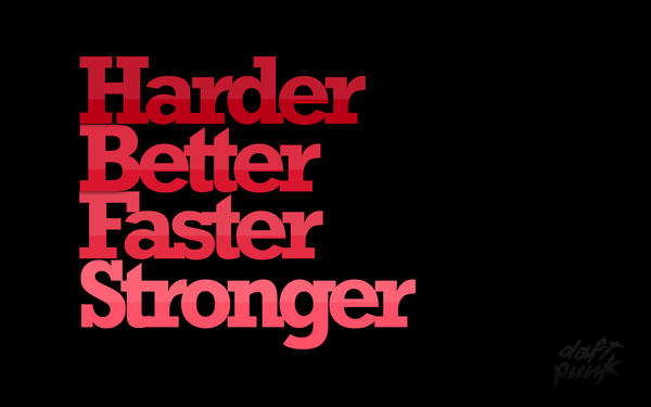 Harder Better Faster Stronger by dimic77