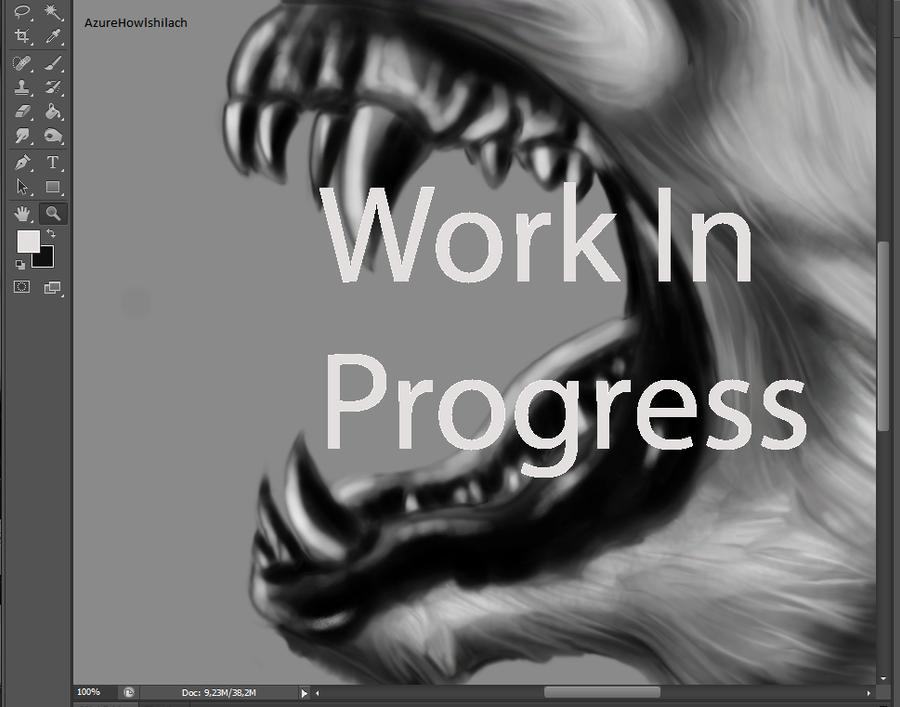 Work In Progress by AzureHowlShilach