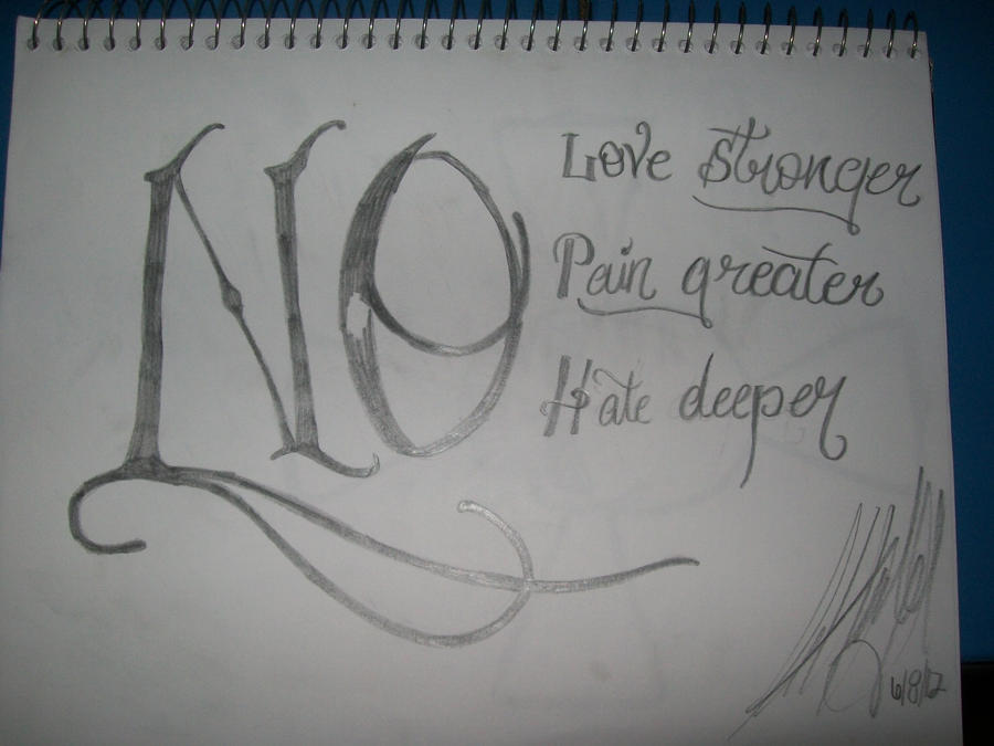 No Love Deeper, No Pain Greater, No Hate Deeper by m00nstonee