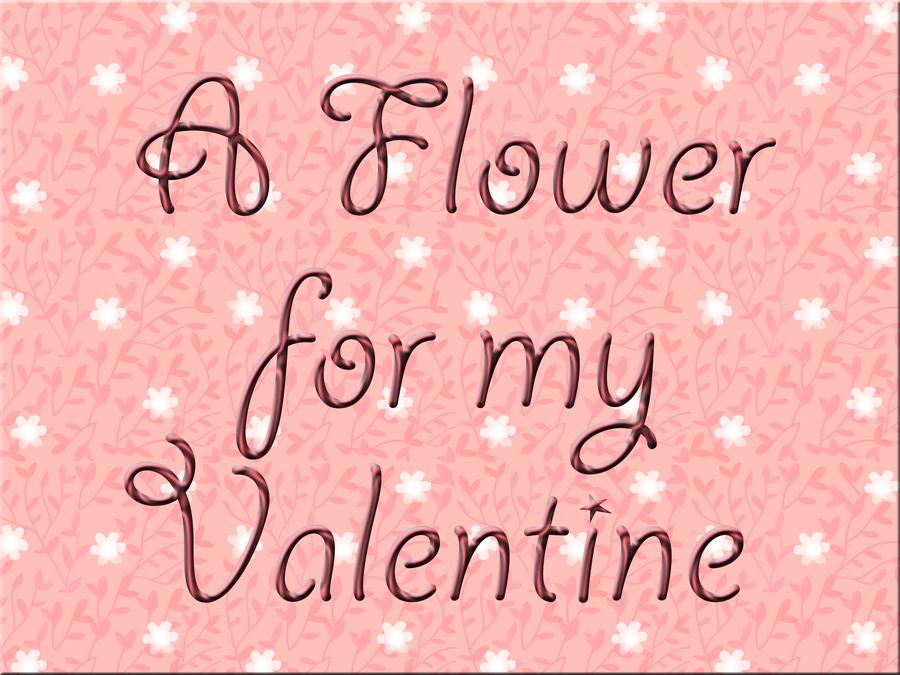 Flower for my Valentine by PointsForDevNews