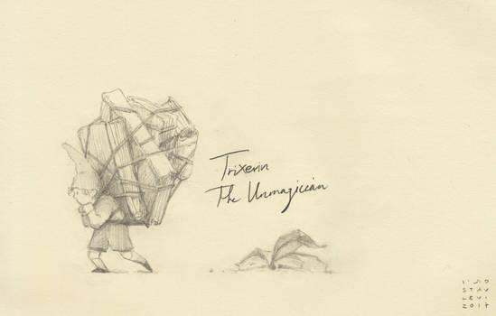 Trixters#5 - The Unmagician