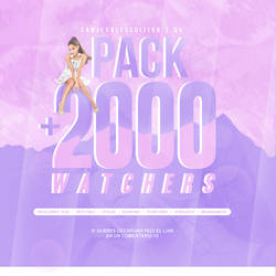+PACK: +2000 WATCHERS   STOI GRITANDO by CAMI-CURLES-EDITIONS