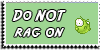 Stamp - Do not rag on [green] by ShiStock