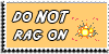 Stamp - Do not rag on [yellow] by ShiStock