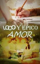 Loco y epico amor portada I by Asurama
