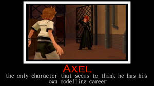 Axel um...Motivational Poster? by CrimsonSquadRecorder