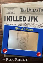 I Killed JFK - book cover