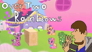 Over Two Rainbows Thumbnail For Mr. Enter