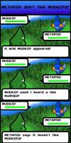 Metapod don't liek Mudkipz by Tufsing