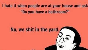 Do you have a bathroom?