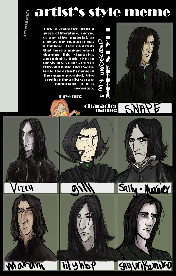 Funny Harry Potter Snape Memes : Snape artist s style meme by sevenluck on deviantart
