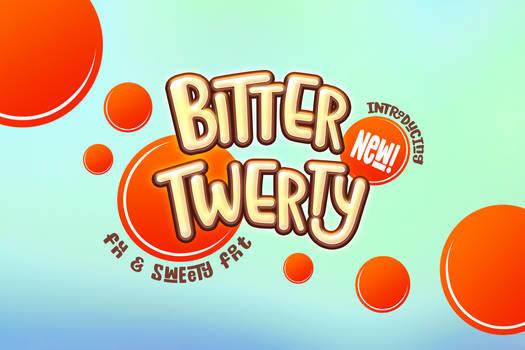 Bitter Twerty - Kids Font