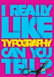I like typography
