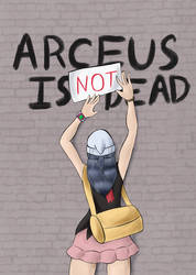 Arceus Is Not Dead by ArtGuyCharlie