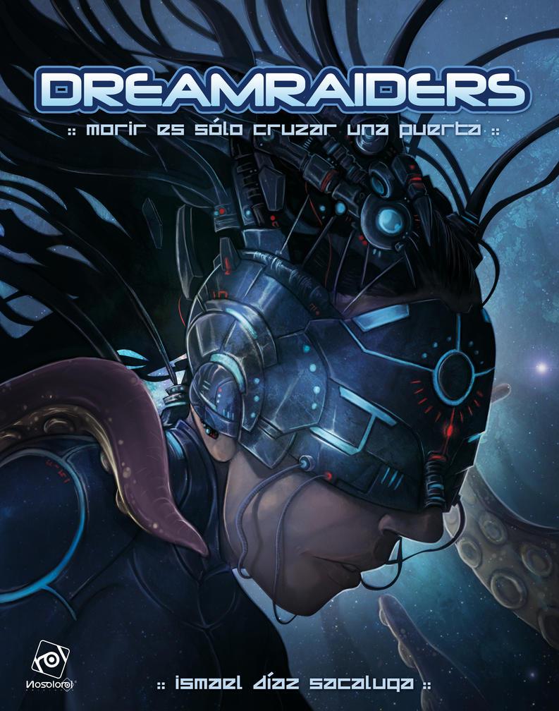 Dreamraiders by TheMonkey-DavidLanza