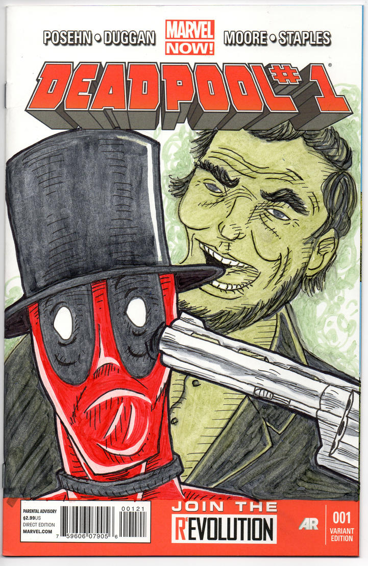 Deadpool 1 Abe Lincoln Sketch Cover by MarshallPlex
