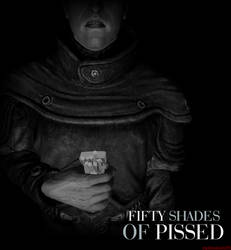 Fifty Shades of Pissed
