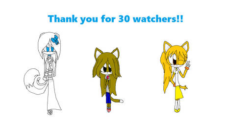 Thank you for 30 watchers!!