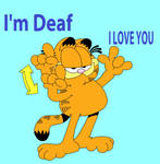 I'm Deaf Garfield