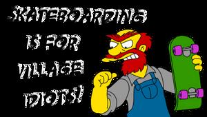 Sk8boarding for village idiots