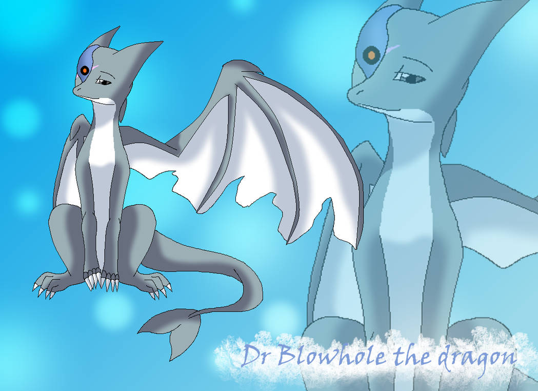 Dr Blowhole the dragon by HeroHeart001 ...