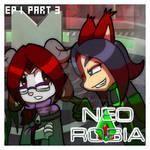 Neo Robia: EP 1 Part 3 by MamaJebbun
