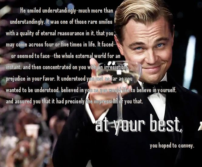 analysis of great gatsby Free essay: chapter 1 analysis of the great gatsby by fitzgerald the great  gatsby- this title is merely an adjective or epithet for the main character of the.