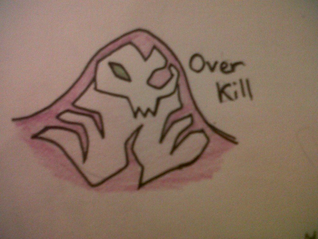 Over Kill!!! by Scottmister