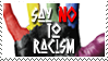 Say No To Racism by ZeKRoBzS