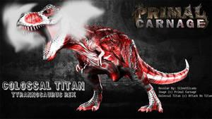 Primal Carnage - Colossal Rex by LavaSpinosaurus
