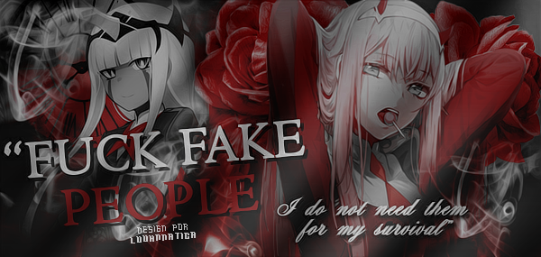 Banner #002 - F!ck fake people by luuhnnatica
