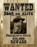 Wanted Poster Penelope Cruz by zeke-ulrich