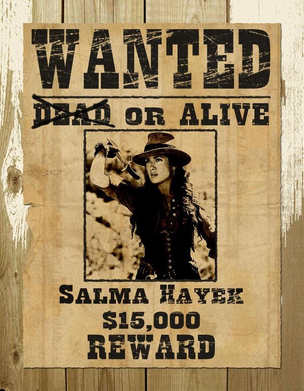 Wanted Poster Salma Hayek by zekeulrich on DeviantArt – Wanted Sign Font