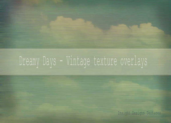 Dreamy Days Vintage Textures