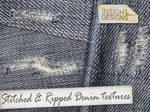 Ripped + Stitch Denim textures