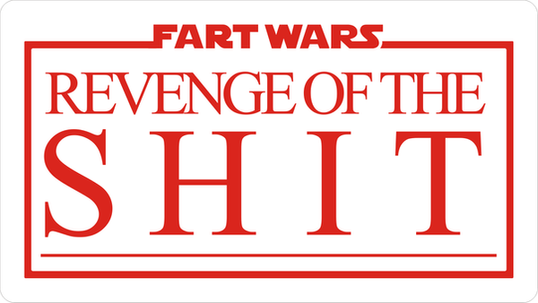 Revenge of the Shit by CmdrKerner