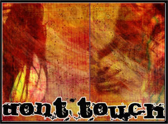 :dont touch: by blap