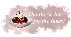 Thanks a lot for the faves. Cherries 2