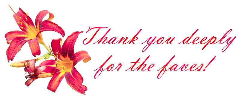 Thank you deeply for the faves! Lily